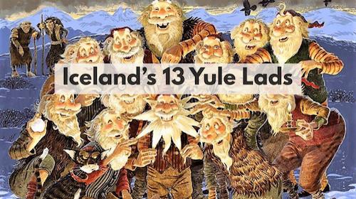 Iceland's 13 Yule Lads